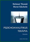 Helmut Thomä, Horst Kächele: PSZICHOANALITIKUS TERÁPIA – Kutatás