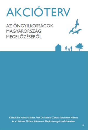 Akcióterv az öngyilkosságok magyarországi megelőzéséről